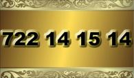zlaté  číslo - 722 14 15 14   -  O2
