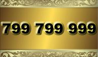 zlaté číslo -  799 799 999