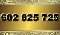 zlaté  číslo - 602 825 725 - O2
