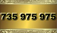 zlaté číslo  735 975 975